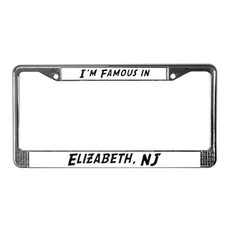 Famous in Elizabeth License Plate Frame