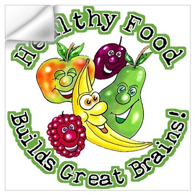 Healthy Food Builds Great Brains! Prin Wall Decal