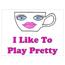 Play Pretty Poster