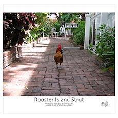 Rooster Island Strut Poster