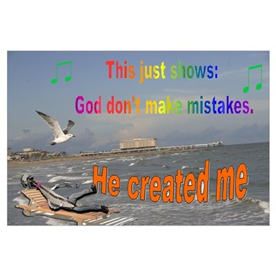God don't make mistakes Poster