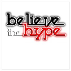 Believe the Hype Canvas Art