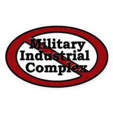 Anti Military Industrial Complex - Decal