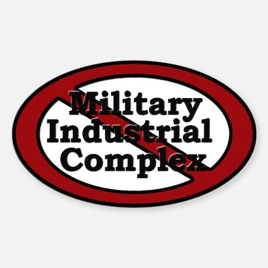 Anti Military Industrial Complex - Sticker (Oval)