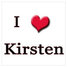 I Love (Heart) Kirsten Poster