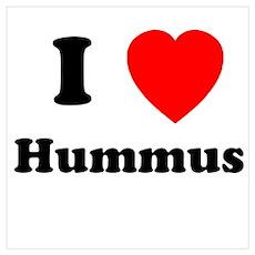 I Heart Hummus Poster