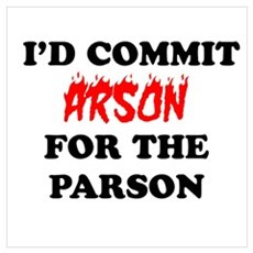 arson for the parson Poster