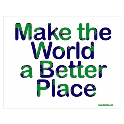 Make the World A Better Place Poster