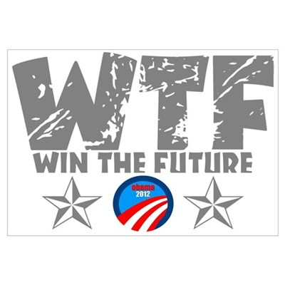 WTF Win The Future Obama 2012 Framed Print