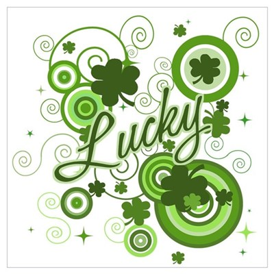 Lucky St Patricks Day Poster