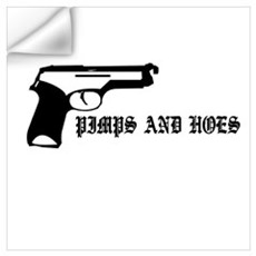 Pimps and Hoes Wall Decal
