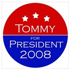 Tommy for President Poster