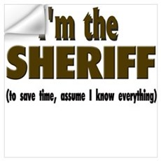 I'm the Sheriff Wall Decal