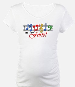Music Is My Forte! Shirt