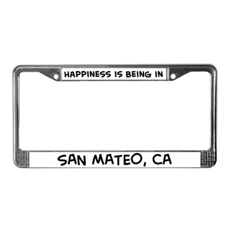 Happiness is San Mateo License Plate Frame