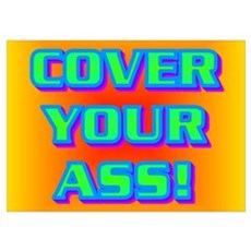 COVER YOUR ASS! Poster