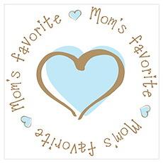 Mom's Favorite Boy Heart Poster