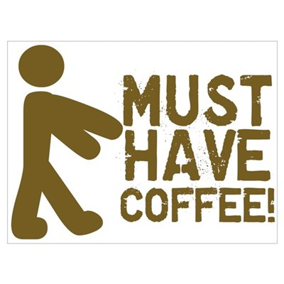 Must Have COFFEE! Zombie Canvas Art