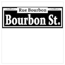 Bourbon St. Sign Poster