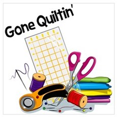 Gone Quiltin' Poster
