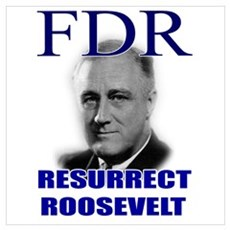 Resurrect Roosevelt Poster