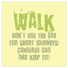 Walk - Conserve gas Poster