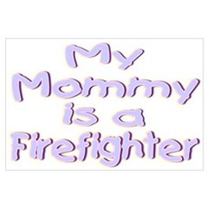 """""""Baby Mommy Firefighter"""" Poster"""