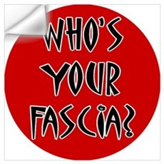 Who's Your Fascia Wall Decal