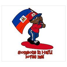 Someone in Haiti loves me! Poster