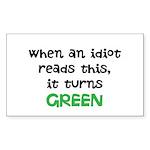 Idiot Green Sticker (Rectangle 10 pk)