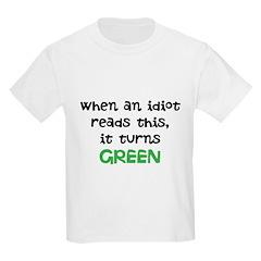 Idiot Green Kids Light T-Shirt