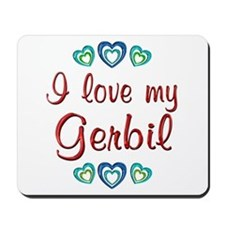 Love My Gerbil Mousepad