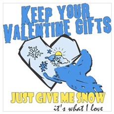Keep You Valentine Gifts Poster