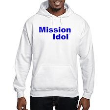 Mission IdolTM Hoodie