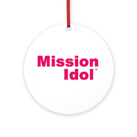 Mission IdolTM Ornament (Round)