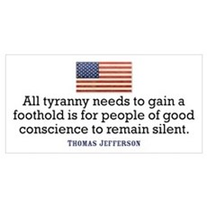Jefferson Quote on Tyranny Poster