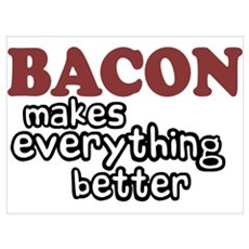 Bacon Makes Everything Better Canvas Art