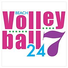 24/7 Beach Volleyball Poster