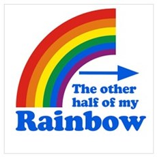 The other half of my rainbow Poster