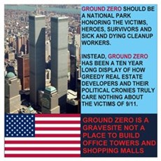 Ground Zero is a Gravesite Not A Mall Poster