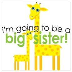Big Sister To Be Giraffes Poster