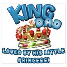 King Dad Princess Poster