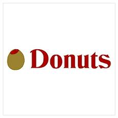 Olive (I Love) Donuts Poster