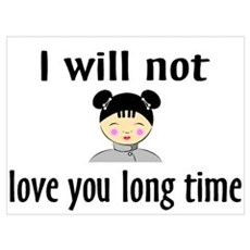 I Will Not Love You Long Time Poster