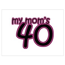 My Mom Is 40! Canvas Art