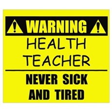 WARNING: Health Teacher Canvas Art