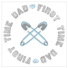 First Time Dad Boy Blue Poster