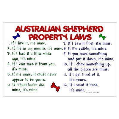 Australian Shepherd Property Laws 2 Pr Poster