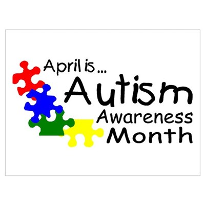 April Is Autism Awareness Month Poster