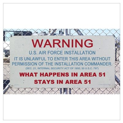 What Happens In Area 51 Stays Poster